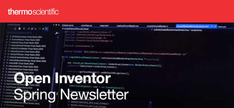 Open Inventor Newsletter - Spring 2020